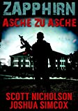 Asche zu Asche: Ein postapokalyptischer Thriller (Zapphirn 1) (German Edition)