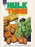 The Incredible Hulk and the Thing: The Big Change (A Marvel Graphic Novel #29)