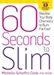 60 Seconds to Slim: Balance Your Body...