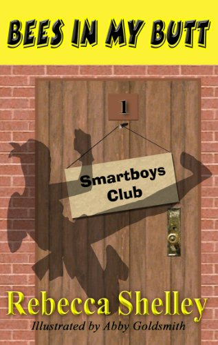 Bees in My Butt (The Smartboys Club)