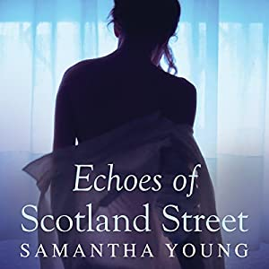 Echoes of Scotland Street Audiobook
