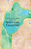 The Green Lake Collection (The Seattle Play Series Book 1)