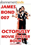 OCTOPUSSY JAMES BOND 007 MOVIE POSTER...