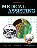 Medical Assisting Administrative and Clinical Competencies (MEDICAL ASSISTING: ADMIN & CLIN COMPETENCIES ( KEIR))