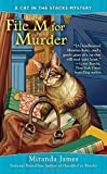 File M for Murder (Cat in the Stacks Mysteries)