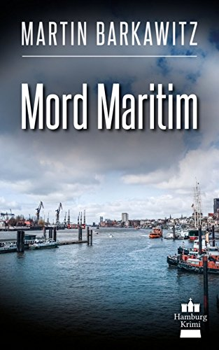 mord-maritim-soko-hamburg-8-ein-heike-stein-krimi-soko-hamburg-ein-fall-fur-heike-stein-german-editi