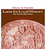 img - for [(Latin for Local History: An Introduction)] [Author: Eileen Gooder] published on (June, 1978) book / textbook / text book