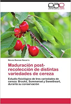 Maduración post-recolección de distintas variedades de cereza