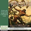 Hercules: Heroes Series (       UNABRIDGED) by Geraldine McCaughrean Narrated by Cynthia Bishop