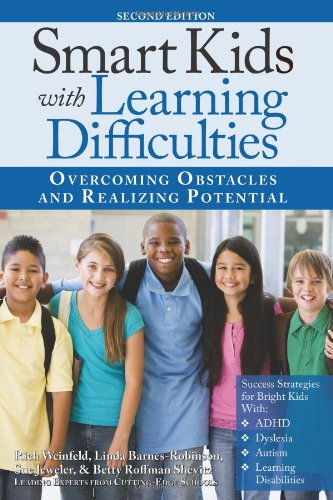Smart Kids with Learning Difficulties: Overcoming Obstacles and Realizing Potential PDF