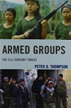 Armed Groups The 21st Century Threat