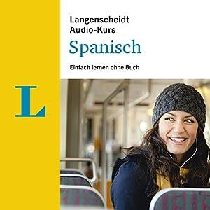 Einfach lernen ohne Buch - Spanisch (Langenscheidt Audiokurs) Hörbuch