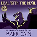 Deal with the Devil: Circles in Hell, Book 3 Audiobook by Mark Cain Narrated by Michael Gilboe