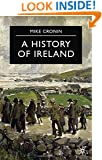 A History of Ireland (Essential Histories (Palgrave (Firm)).)