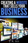 Creating a Website That Sells Your Bu...