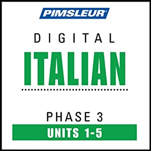 Italian Phase 3, Unit 01-05: Learn to Speak and Understand Italian with Pimsleur Language Programs | [Pimsleur]