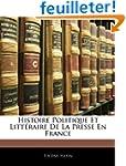 Histoire Politique Et Litteraire de L...