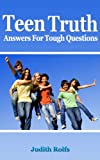 Teen Truth, Answers for Tough Questions