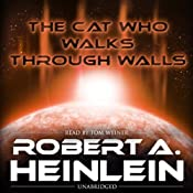 The Cat Who Walks through Walls | [Robert Heinlein]