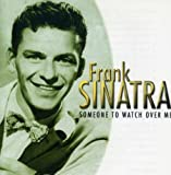 Frank Sinatra Someone to Watch Over Me