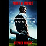 Point of Impact ~ Stephen Hunter