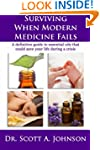 Surviving When Modern Medicine Fails:...
