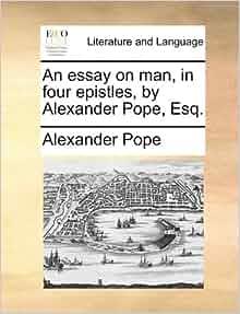alexander pope essay on man epistle 1 text
