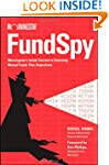 Fund Spy: Morningstar's Inside Secret...