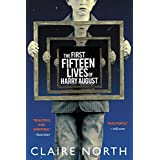 The First Fifteen Lives of Harry August ~ Claire North