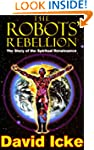 The Robots' Rebellion - The Story of...