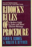 Riddicks Rules of Procedure: A Modern Guide to Faster and More Efficient Meetings