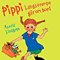 Thomas Winding læser Pippi Langstrømpe går om bord [Thomas Winding Reads 'Pippi Goes on Board'] Audiobook by Astrid Lindgren Narrated by Thomas Winding