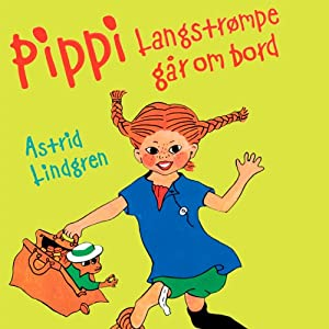 Thomas Winding læser Pippi Langstrømpe går om bord [Thomas Winding Reads 'Pippi Goes on Board'] Audiobook