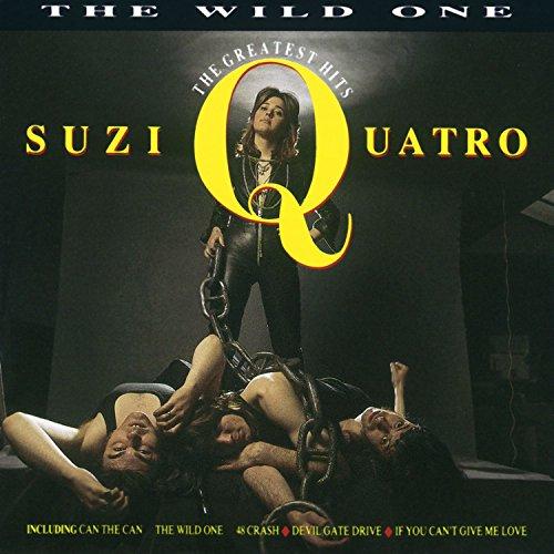 Suzi Quatro - The Wild One - The Greatest Hits - Lyrics2You