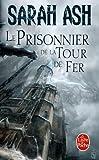 Les Larmes d'Artamon, Tome 2 : Le Prisonnier de la Tour de Fer
