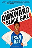 A Review of The Misadventures of Awkward Black Girl Hardcover February 10, 2015byBookclubb1