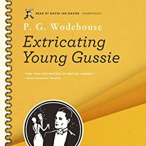 Extricating Young Gussie | [P. G. Wodehouse]