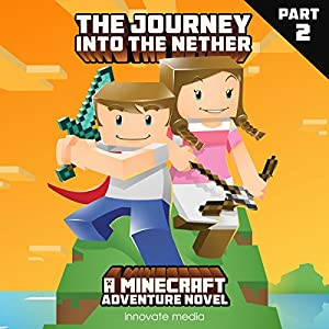 The Journey into the Nether Audiobook