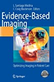 img - for Evidence-Based Imaging: Optimizing Imaging in Patient Care book / textbook / text book