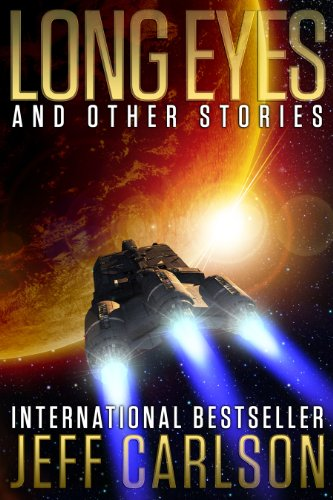 Kindle Nation Sci Fi Reader Alert! Jeff Carlson's International Bestseller LONG EYES AND OTHER STORIES – Now Just $2.99 on Kindle!