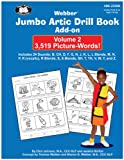 img - for Webber Jumbo Artic Drill Book Add-On Volume 2: 3,519 Picture-Words! & Printable CD-ROM book / textbook / text book
