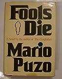 Fools Die, A Novel