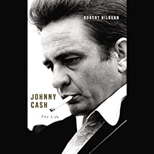 Johnny Cash: The Life | [Robert Hilburn]