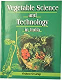 Vegetable Science and Technology in India