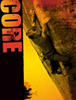 Core: A Bouldering Flick by Chuck Fryberger [HD]