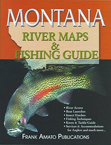 Montana River Maps & Fishing Guide 2015