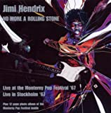 Jimi Hendrix - No More A Rolling Stone (Live At The Monterey Pop Festival 1967 & Stockholm 1967) No More Rolling Stone