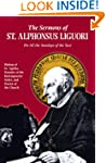 The Sermons of St. Alphonsus Liguori...