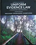 img - for Uniform Evidence Law: Commentary and Materials book / textbook / text book