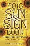 Llewellyn's 2016 Sun Sign Book: Horos...